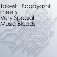 V.A. / Takeshi Kobayashi meets Very Special Music Bloods [2LP] -180g-