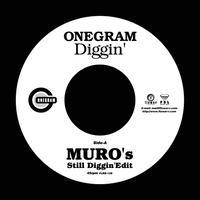 6/12 - RSD2021 - ONEGRAM / Diggin' (MURO's Still Diggin' Edit) [7inch]