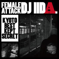 DJ IIDA / FEMALE ATTACK [MIX CD]