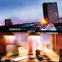 FUNKY DL / DENNISON POINT / LIFE AFTER DENNISON [2LP]