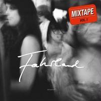FAHRLAND / MIXTAPE VOL.1 [CD]