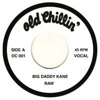 BIG DADDY KANE / RAW [7INCH]