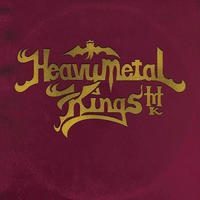 HEAVY METAL KINGS / The Wages of Sin b/w Dominant Frequency [7inch]