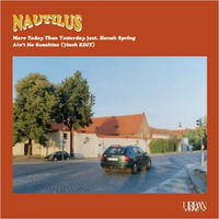 NAUTILUS / More Today Than Yesterday feat. Hanah Spring [7inch]