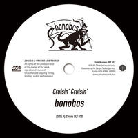 bonobos - Cruisin' Cruisin' / Hello Innocence [7INCH]