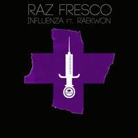 Raz Fresco / Influenza feat.Raekwon [7inch]