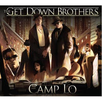 CAMP LO / THE GET DOWN BROTHERS + ON THE WAY UPTOWN [2LP]