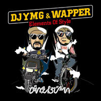 DJ Ymg × Wapper / Elements Of Style [MIX CD]