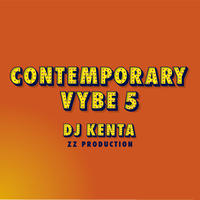 DJ KENTA(ZZ PRODUCTION) / Contemporary Vybe5 [MIX CD]