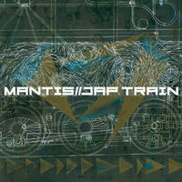 MANTIS / JAP TRAIN [MIX CDR]