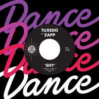 TUXEDO with ZAPP / SHY [7INCH]