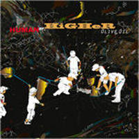 OLIVE OIL / HUMAN OR HIGHER [MIX CD]
