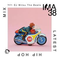 DJ Mitsu the Beats / IMA#38 [MIX CD]