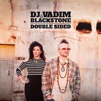 DJ VADIM & BLACKSTONE / DOUBLE SIDED [2LP]