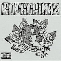 ROCKCRIMAZ / DOWN WITH IT [CD]