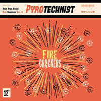 PYROTECHNIST / FIRE CRACKERS [LP]