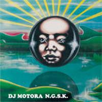 DJ MOTORA / N.G.S.K. [CD]