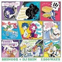 SHING02+DJ SHIN / 1200 WAYS [CD]