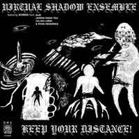 予約 - Virtual Shadow Ensemble / KEEP YOUR DISTANCE!  [LP]