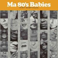 DUSTY HUSKY / Ma 80's Babies [2MIX CD]