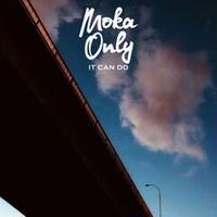 Moka Only / It Can Do [LP]