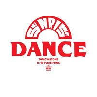TOMOYASTONE / SUNRISE DANCE-PLUTE FUNK [7inch]