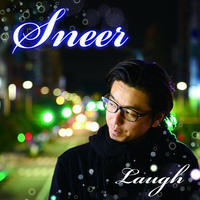 LAUGH / SNEER [CD]