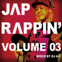 DJ A-1 / JAP RAPPIN' VOLUME 03 [MIX CD]