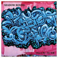 DJ 少林 / SHADOW BOXING [MIX CD]