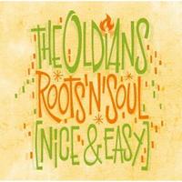 OLDIANS / Roots 'N' Soul (Nice & Easy) [CD]