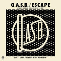Q.A.S.B. / Escape RYUHEI THE MAN ELEGANT DISCO RE-EDIT [7inch]