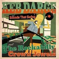 V.A. / Keb Darge & Sounds That Swing Presents The Rockabilly Crown Jewels [LP+CD]