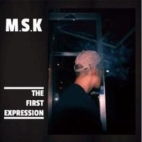 M.S.K / THE FIRST EXPRESSION [CD]