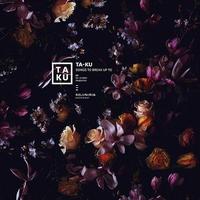 TA-KU / SONGS TO BREAK UP TO [LP]