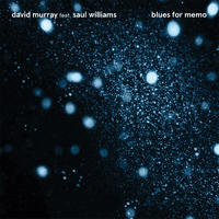 David Murray Infinity Quartet / blues for memo -国内盤- [CD]