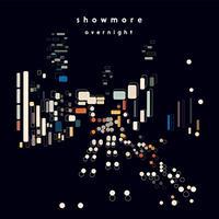 showmore / overnight [LP]