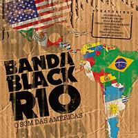 BANDA BLACK RIO / O SOM DAS AMERICAS -輸入盤- [CD]