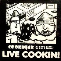 COOKINJAX (DJ S-KY & FAT32) / LIVE COOKIN! [MIX CD]