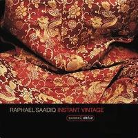 RAPHAEL SAADIQ / INSTANT VINTAGE [2LP]