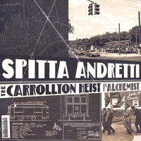 SPITTA ANDRETTI (CURREN$Y) & ALCHEMIST / THE CARROLLTON HEIST  [LP]