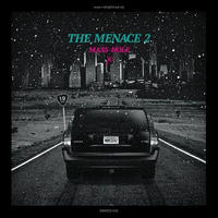 MASS-HOLE / THE MENACE 2 [MIX CD]