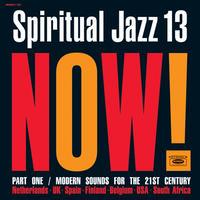 予約 - V.A. / Spiritual Jazz 13: NOW Part 1 [2LP]