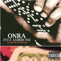 ONRA × fitz ambro$e / XCLUSIVE G-FUNK MIX [MIX CD]