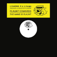 FLAUNT EDWARDS (J.ROCC) / THE NAME IS FLAUNT [12inch]