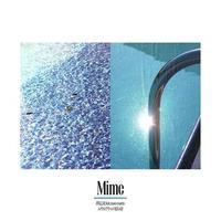 MIME / 夢見心地 Feat. MACO MARETS-エメラルドグリーンの揺らめき[7inch]