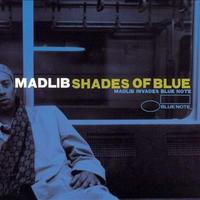Madlib / Shades Of Blue [LP] -repress-
