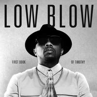 "LOW BLOW / FIRST BOOK OF TIMOTHY ""BLACK VINYL"" [LP]"