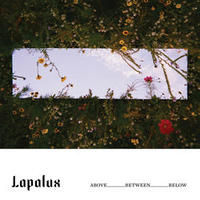 LAPALUX / ABOVE_BETWEEN_BELOW [TAPE]