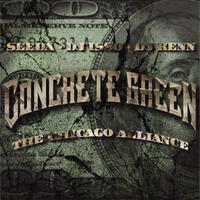 SEEDA, DJ ISSO, DJ KENN(AON) / CONCRETE GREEN THE CHICAGO ALLIANCE [CD]