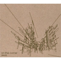 MANTIS / ON THE CORNNER [CD]